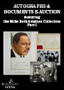 Autographs & Documents e-Auction featuring the Mike Roth Aviation Collection Part I